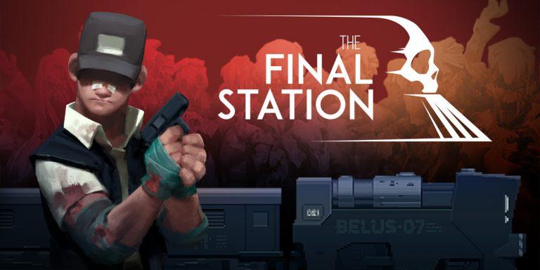 Мини-обзор The Final Station для Nintendo Switch.
