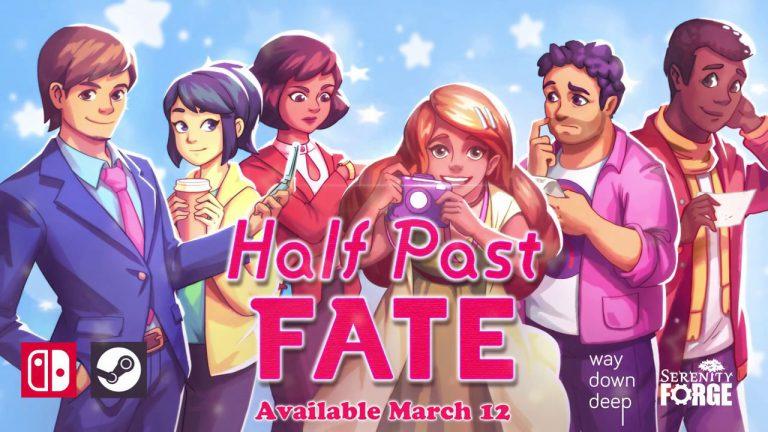 Read more about the article Half Past Fate выходит 12 марта