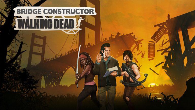 Bridge Constructor: The Walking Dead выйдет на Switch 19 ноября
