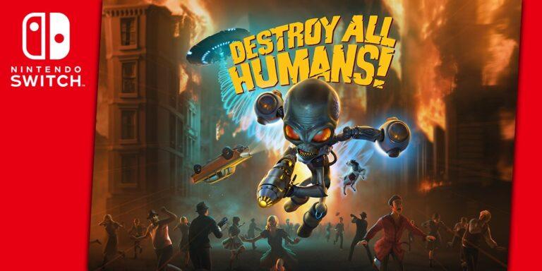 Destroy All Humans! выйдет на Switch 29 июня!